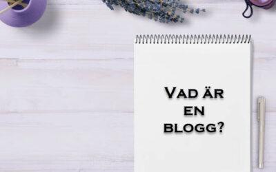 Vad är en blogg?